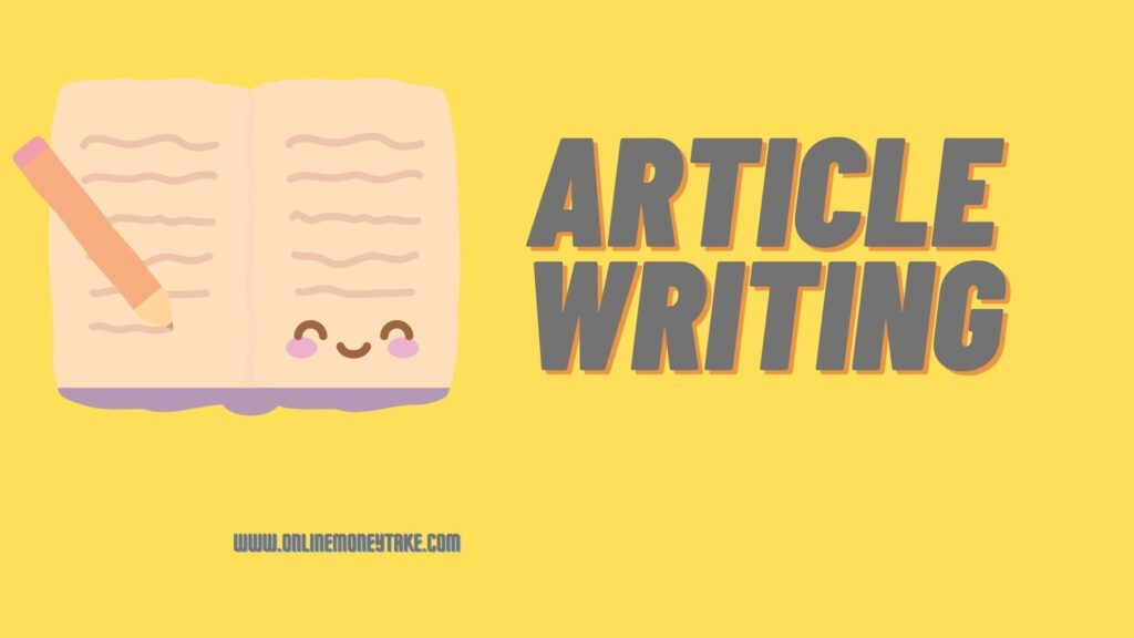 How to make money from article writing