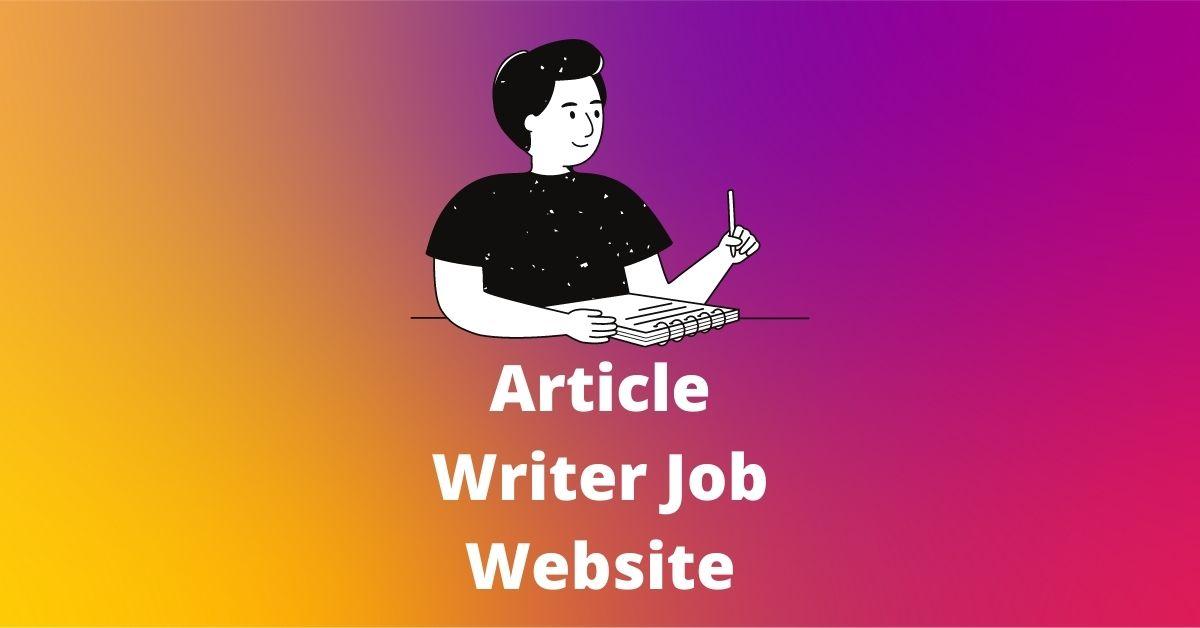 Article Writer Job Website