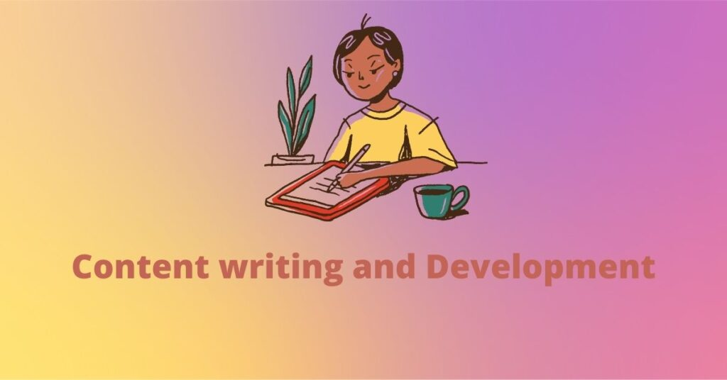 Content writing and Development