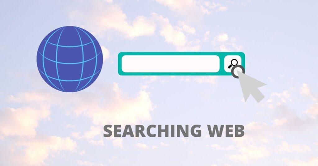 SEARCHING WEB