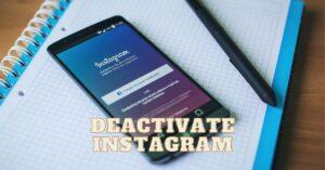 DEACTIVATE INSTAGRAM (1)